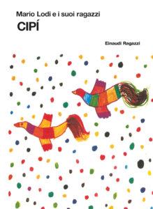 Cipì - Lodi | Einaudi Ragazzi | 9788879267298