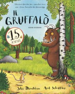 Il Gruffalò • 15 anni - Donaldson/Scheffler | Emme Edizioni | 9788867141159