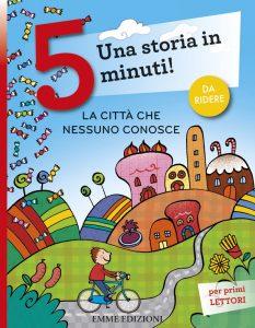 La città che nessuno conosce - Lazzarato/Bolaffio | Emme Edizioni | 9788860799845