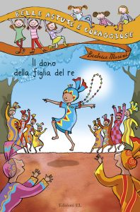 Il dono della figlia del re - Masini/Guicciardini | Edizioni EL | 9788847726390