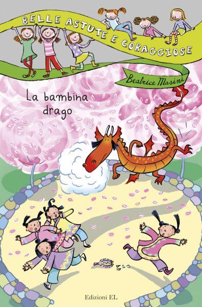 La bambina drago - Masini/Guicciardini | Edizioni EL | 9788847726406
