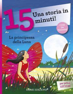 La principessa della luna - Lazzarato/Rigo | Emme Edizioni | 9788860799890