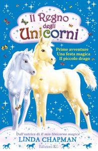 Il regno degli unicorni - Chapman/Kronheimer | Edizioni EL | 9788847727915