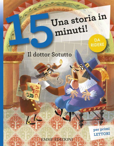 Il dottor Sotutto - Lazzarato/Turconi | Emme Edizioni | 9788867140701
