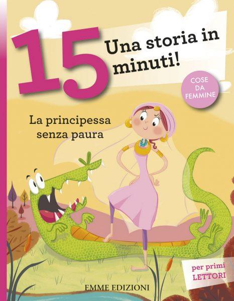 La principessa senza paura - Lazzarato/Nocentini | Emme Edizioni | 9788867140718