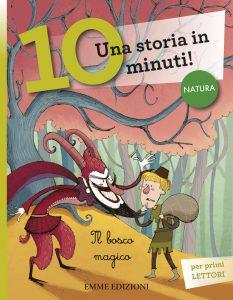 Il bosco magico - AA.VV./Bongini | Emme Edizioni | 9788867141258