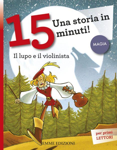 Il lupo e il violinista - AA.VV./Loizedda | Emme Edizioni | 9788867141272