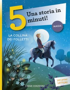 La collina dei folletti - Lazzarato/Bordicchia | Emme Edizioni | 9788867141821