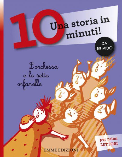 L'orchessa e le sette orfanelle - Lazzarato/Castelnovi | Emme Edizioni | 9788867141845