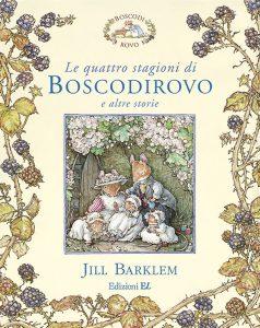 Le quattro stagioni di Boscodirovo e altre storie - Barklem   Edizioni EL   9788847725683