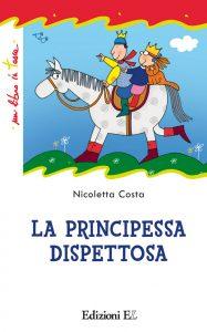 La principessa dispettosa - Costa | Edizioni EL | 9788847729049