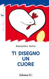 Ti disegno un cuore - Sanna | Edizioni EL | 9788847729117