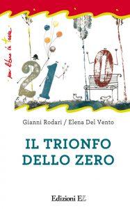 Il trionfo dello zero - Rodari/Del Vento | Edizioni EL | 9788847729292