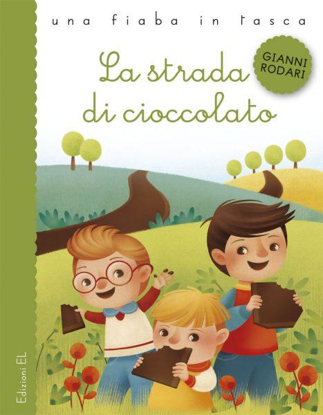 La strada di cioccolato - Rodari/Bordicchia | Edizioni EL | 9788847729322