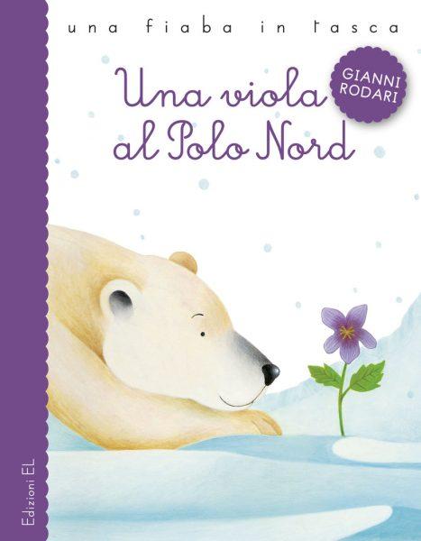 Una viola al Polo Nord - Rodari/Zito | Edizioni EL | 9788847729339