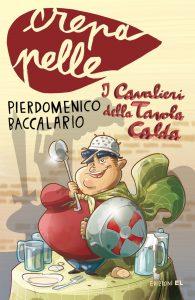 I cavalieri della tavola calda - Baccalario/Bigarella | Edizioni EL | 9788847729384