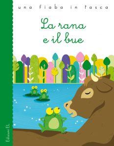 La rana e il bue - Bordiglioni/Sgarbi | Edizioni EL | 9788847729513