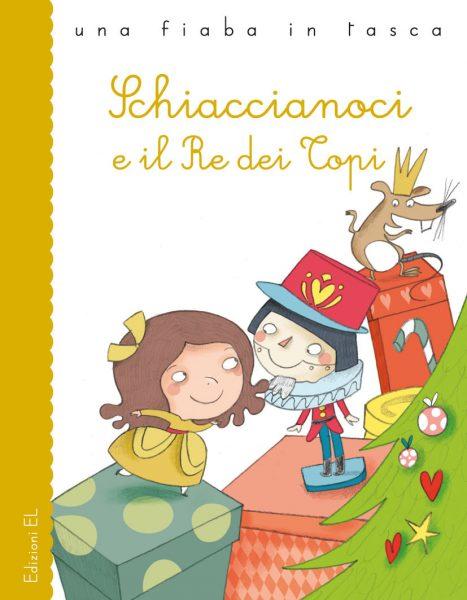 Schiaccianoci e il re dei topi - Bordiglioni/Carabelli | Edizioni EL | 9788847729520