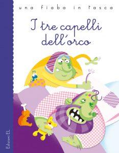 I tre capelli dell'orco - Bordiglioni/Antonini | Edizioni EL | 9788847729537