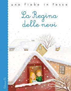 La regina delle nevi - Bordiglioni/Rigo | Edizioni EL | 9788847729544