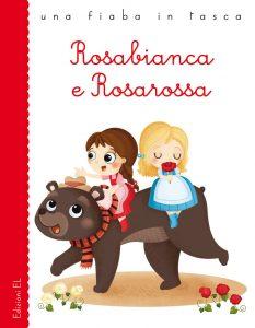 Rosabianca e Rosarossa - Bordiglioni/Sbandelli | Edizioni EL | 9788847729551