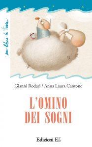 L'omino dei sogni - Rodari/Cantone | Edizioni EL | 9788847729629