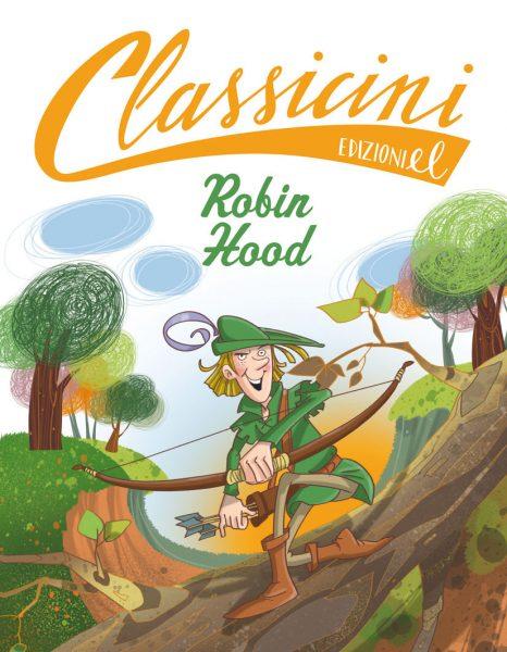 Robin Hood - Roncaglia/Fiorin | Edizioni EL | 9788847729872