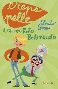 Il famoso Fusto Bellimbusto - Comini/Panniello | Edizioni EL | 9788847729902