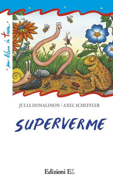 Superverme - Donaldson/Scheffler | Edizioni EL | 9788847730007