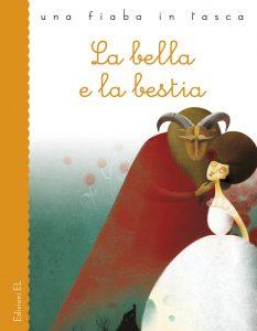 La bella e la bestia - Piumini/Crocicchi | Edizioni EL | 9788847730045
