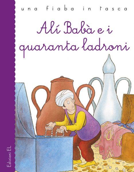 Alì Babà e i quaranta ladroni - Piumini/Mariniello | Edizioni EL | 9788847730076