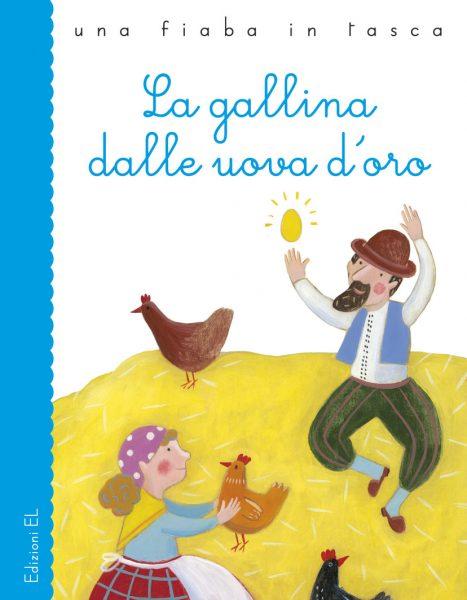 La gallina dalle uova d'oro - Piumini/Nascimbeni | Edizioni EL | 9788847730083