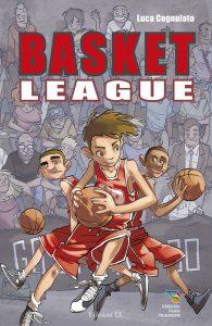 Basket League - Cognolato/Piana | Edizioni EL | 9788847730113