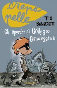 Gli sporchi al Collegio Candeggina - Benedetti/Petrossi | Edizioni EL | 9788847730137