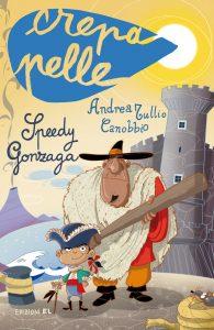 Speedy Gonzaga - Canobbio/Fiorin | Edizioni EL | 9788847730144