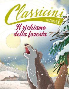 Il richiamo della foresta - Baccalario/Fiorin | Edizioni EL | 9788847730236
