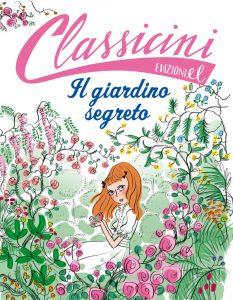 Il giardino segreto - Colloredo/Not | Edizioni EL | 9788847730274