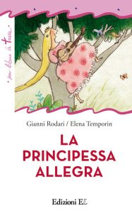 La principessa Allegra - Rodari/Temporin | Edizioni EL | 9788847730380