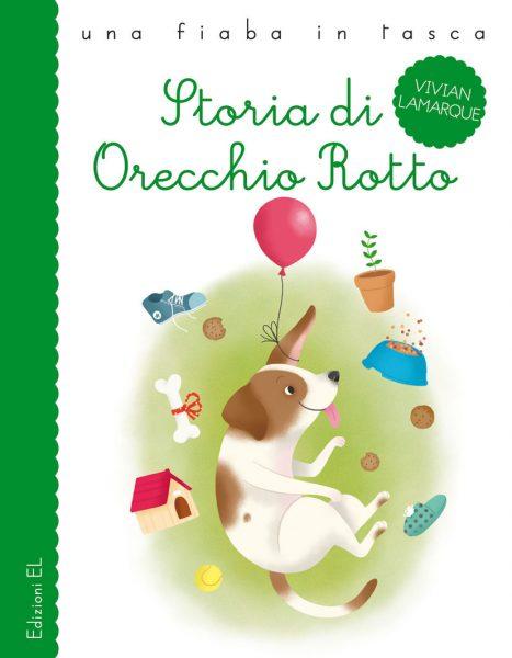 Storia di Orecchio Rotto - Lamarque/Zito | Edizioni EL | 9788847730526