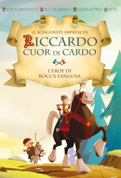 L'eroe di Rocca Fangosa - Baccalario e Gatti/Castellani | Edizioni EL | 9788847730540