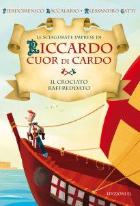 Il crociato raffreddato - Baccalario e Gatti/Castellani | Edizioni EL | 9788847730571