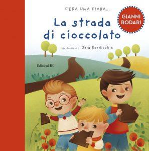 La strada di cioccolato - Rodari/Bordicchia | Edizioni EL | 9788847730731