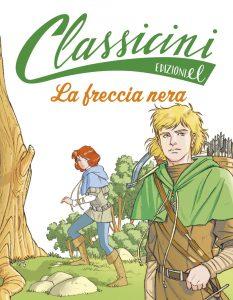 La freccia nera - Percivale/Martusciello e Pizzetti | Edizioni EL | 9788847730823