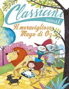 Il meraviglioso mago di Oz - Roncaglia/Bongini | Edizioni EL | 9788847730830