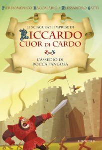 L'assedio di Rocca Fangosa - Baccalario e Gatti/Castellani | Edizioni EL | 9788847730878