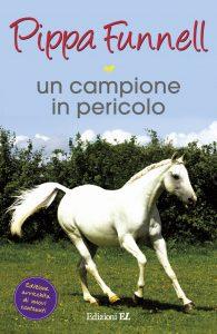 Un campione in pericolo - Funnell/Miles (nuova edizione) | Edizioni EL | 9788847730953
