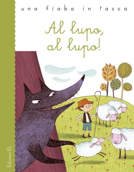 Al lupo, al lupo! - Bordiglioni/Bongini | Edizioni EL | 9788847730977