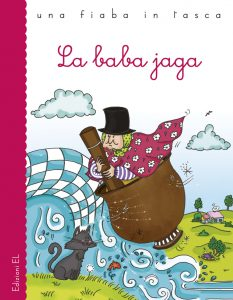La baba jaga - Bordiglioni/Vallone | Edizioni EL | 9788847731011