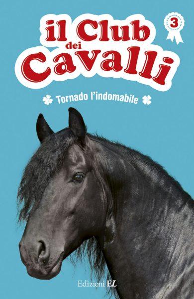 Tornado l'indomabile - Baussier e Rabouan/Pelissier | Edizioni EL | 9788847731325