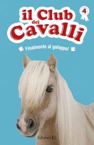 Finalmente al galoppo! - Baussier e Rabouan/Pelissier | Edizioni EL | 9788847731332